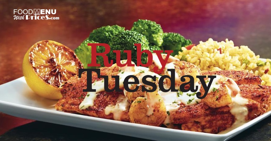 Ruby Tuesday Menu Prices 2018 Food Menu With Prices